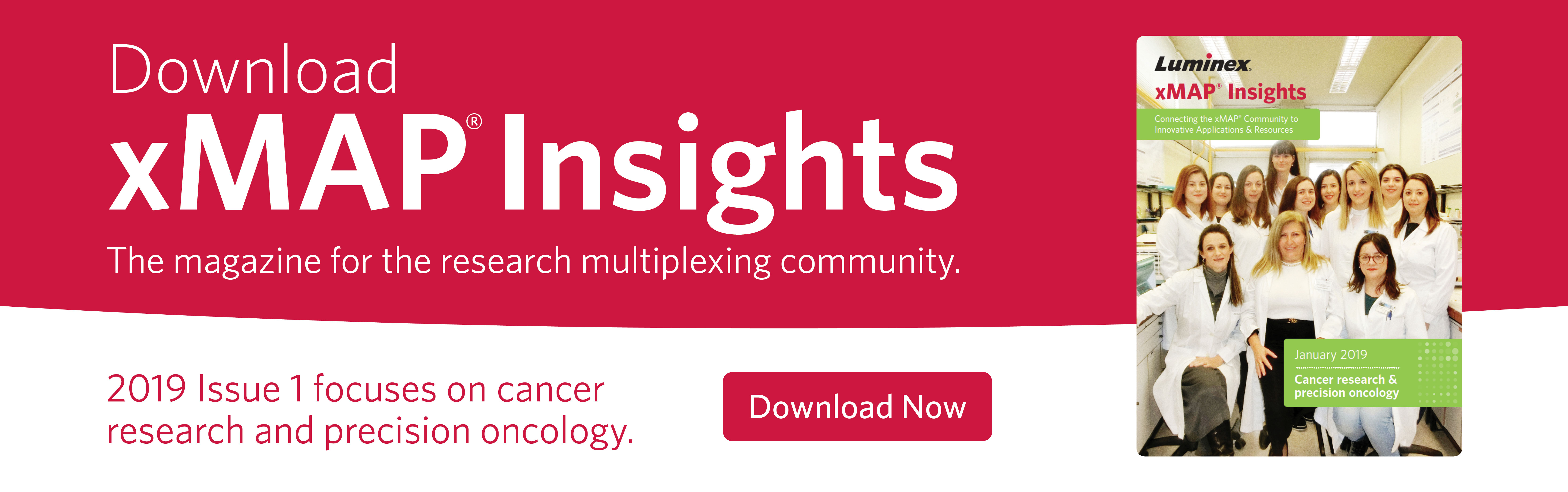 Download xMAP® Insights - the magazine for the research multiplexing community